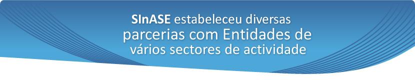 SiNASE estabeleceu diversas parcerias com entidades diversas