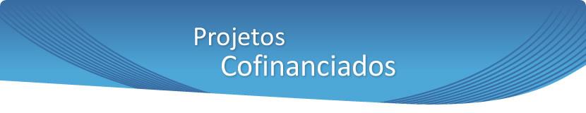 Projetos Cofinanciados