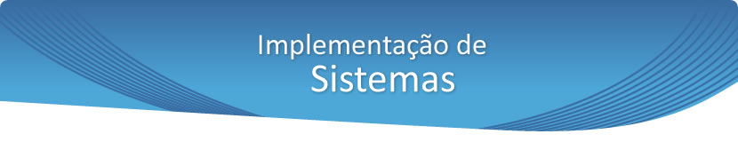 Implementação de Sistemas